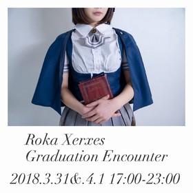 3/31(土)4/1(日) ロカ卒業エンカウント@エゴイスト